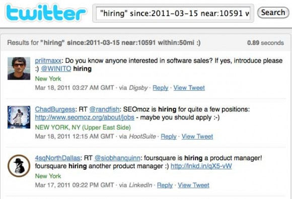 A lot of results come up on twitter search when jobs are what you seek.